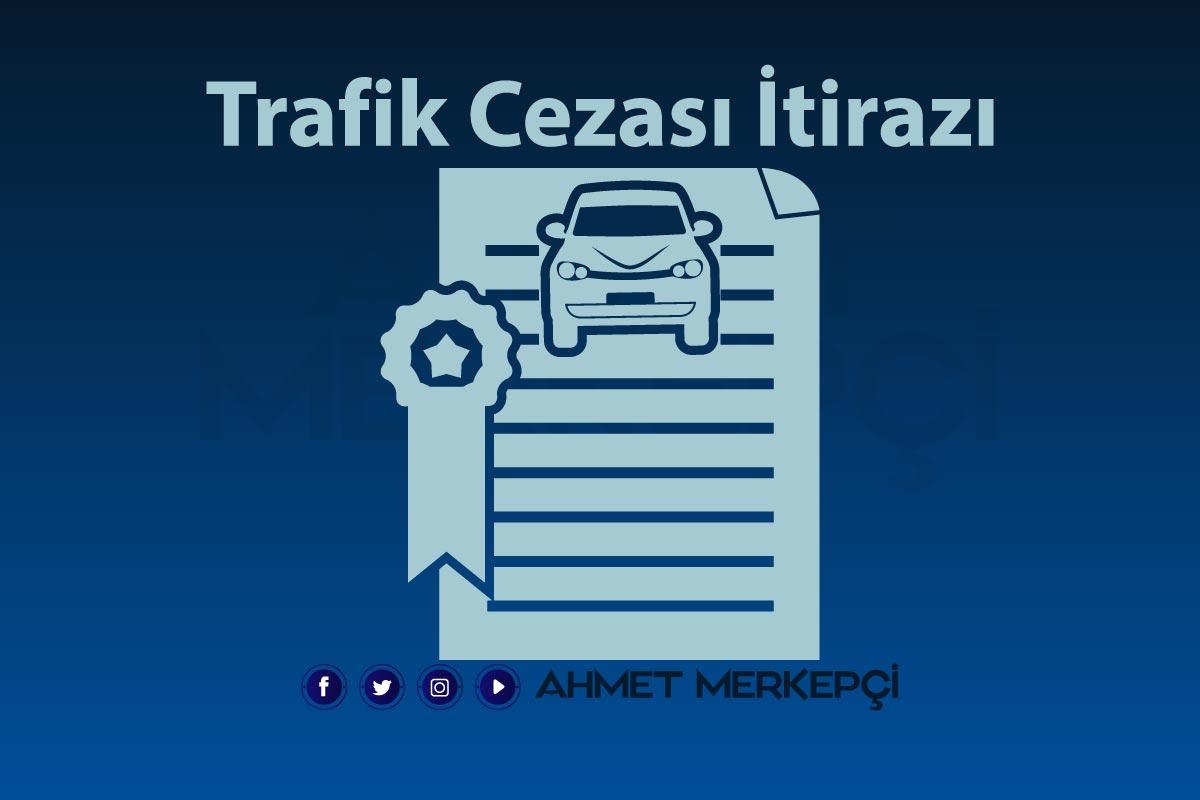 Trafik Cezası İtirazı