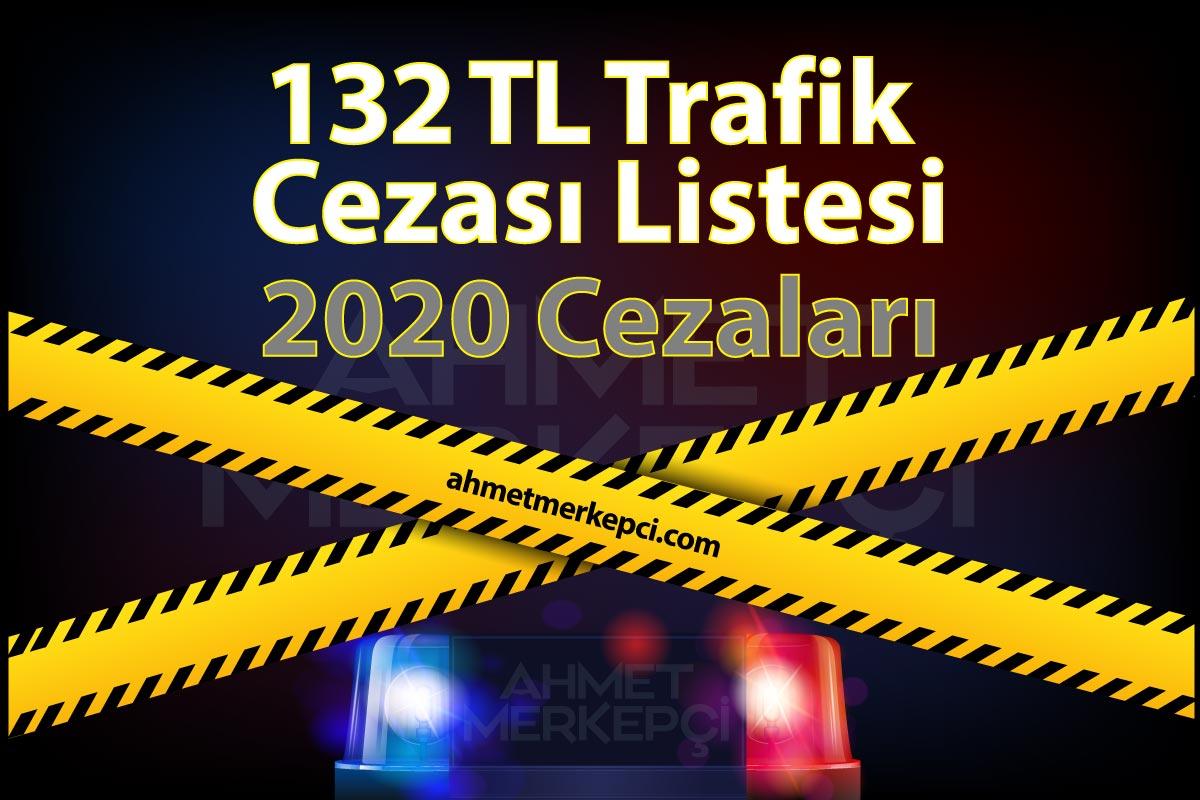 Yeni 132 tl Trafik Cezası