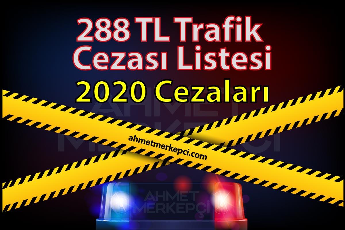 Yeni 288 tl Trafik Cezası