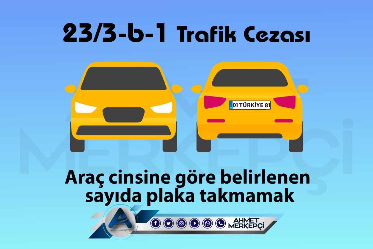 23/3-b-1 Trafik Cezası Nedir? Nasıl İtiraz Edilir?