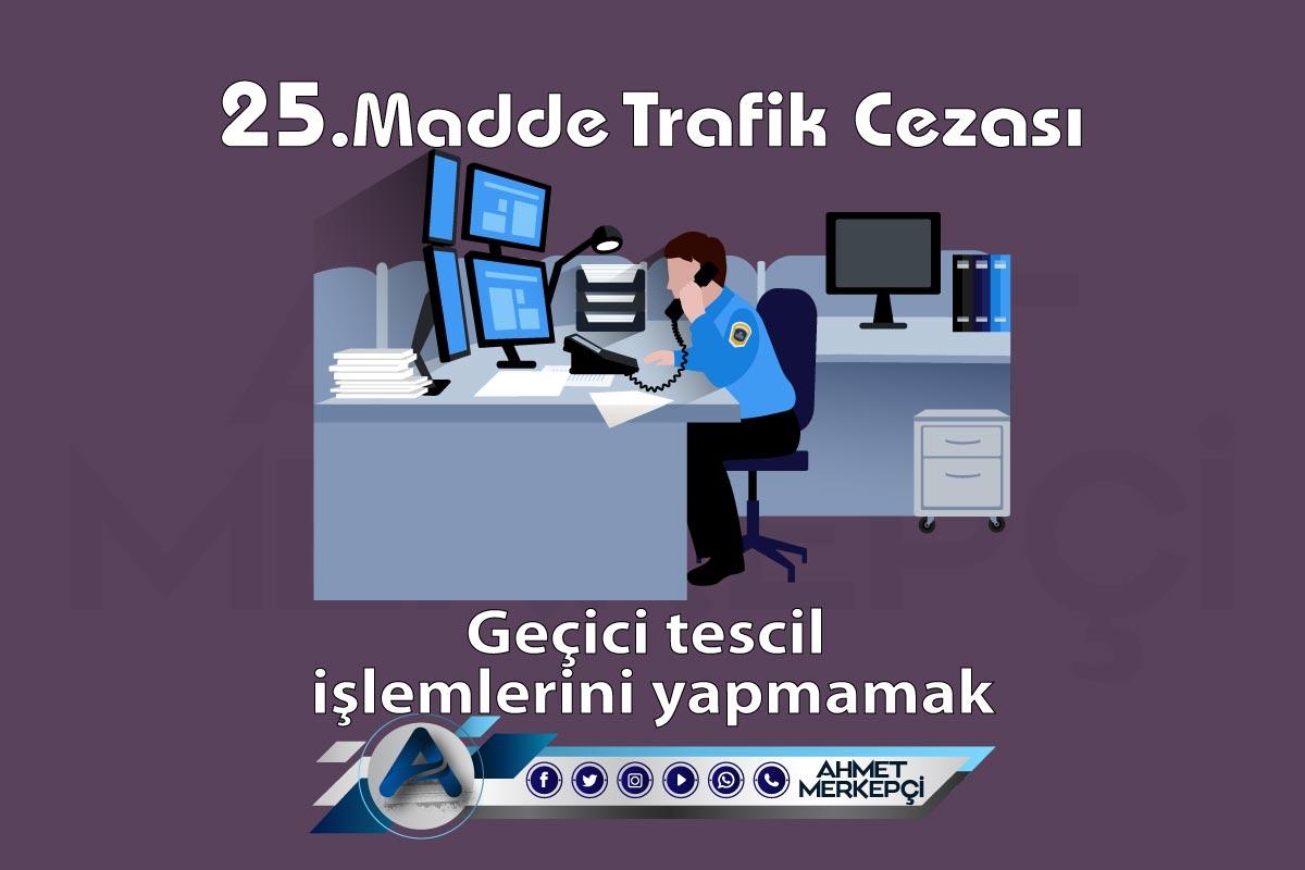 25. Madde Trafik Cezası Nedir? Nasıl İtiraz Edilir?
